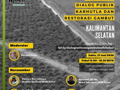 Peneliti BP2LHK menjadi narasumber dalam Dialog Publik Karhutla dan Restorasi Gambut Kalimantan Selatan yang difasilitasi oleh WALHI